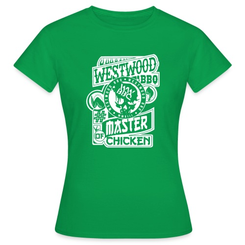 Westwood BBQ Master of Chicken - Frauen T-Shirt