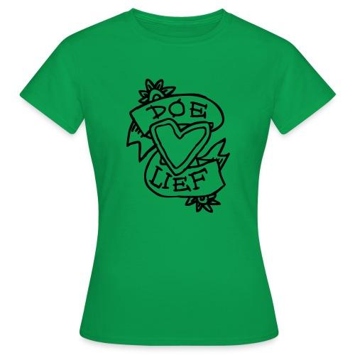 doe lief hart tattoo - Vrouwen T-shirt