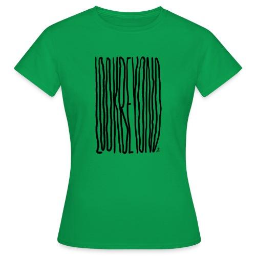 Look Beyond - Dame-T-shirt