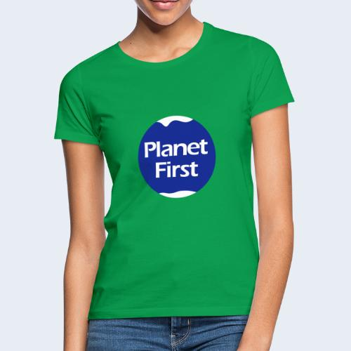 Planet First 2 - Vrouwen T-shirt