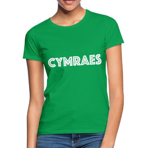 Cymraes - Women's T-Shirt