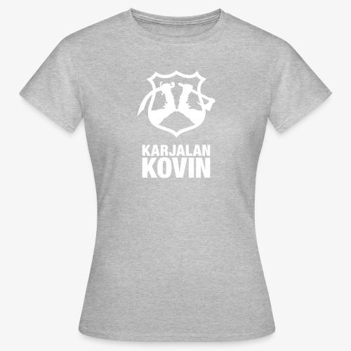 karjalan kovin pysty - Naisten t-paita