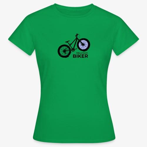 Mountain Biker - Frauen T-Shirt