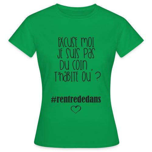 #rentrededans - T-shirt Femme