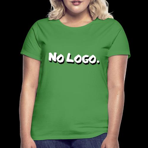 no logo - Frauen T-Shirt