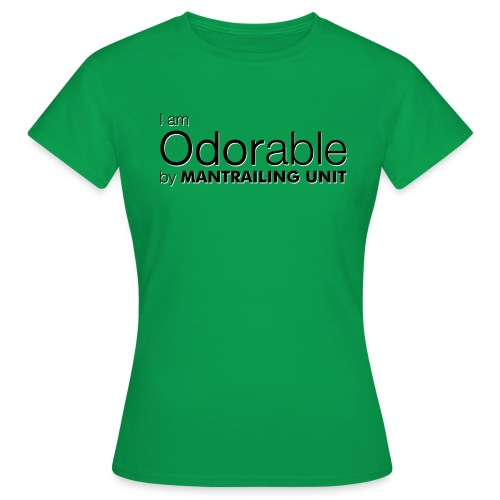 Iam-odorable - Frauen T-Shirt