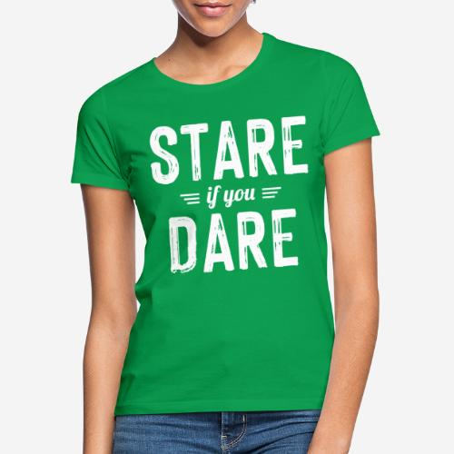 stare wagen - Frauen T-Shirt