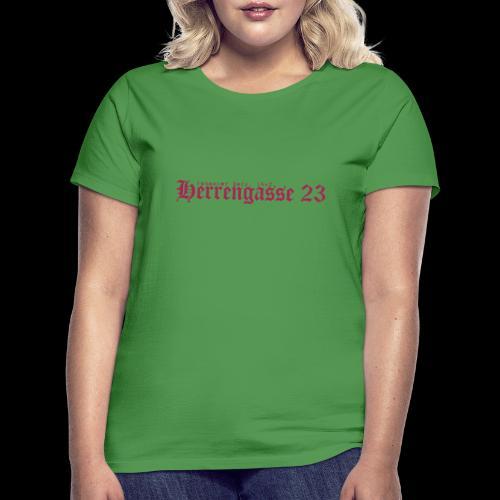 herrengasse - Frauen T-Shirt