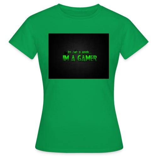 i'm a gamer - Women's T-Shirt