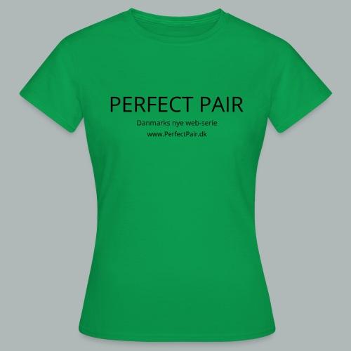 Perfect Pair - Dame-T-shirt