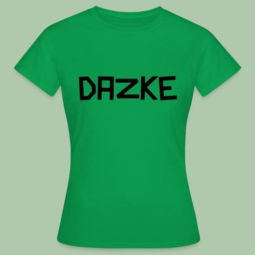 dazke_bunt - Frauen T-Shirt