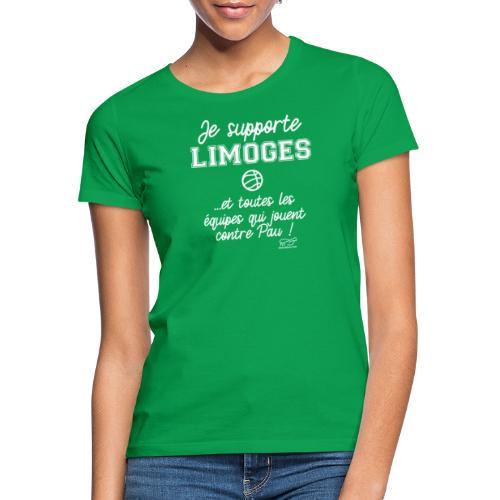 Je supporte Limoges - T-shirt Femme