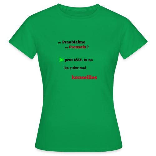 Probleme en français - T-shirt Femme