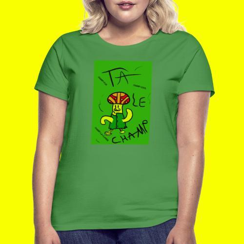Ta Le Champ - T-shirt Femme