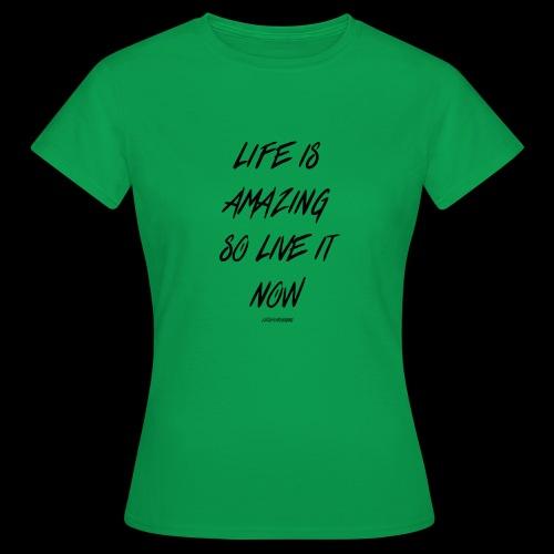 Life is amazing Samsung Case - Women's T-Shirt
