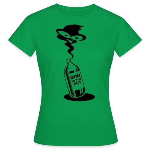 Gini in the PET - Frauen T-Shirt