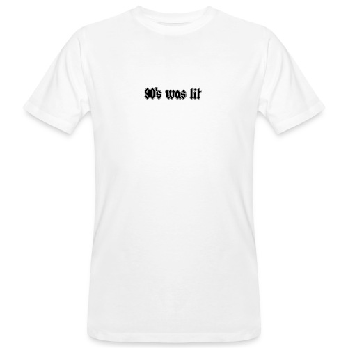 90 s was lit - T-shirt bio Homme