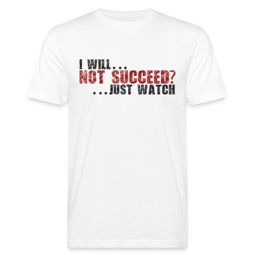 Just Watch! - Men's Organic T-shirt
