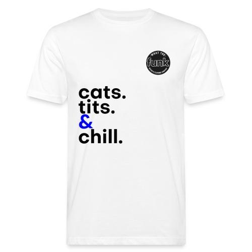 WTFunk - CatsTitsChill - Summer/Fall 2018 - Männer Bio-T-Shirt