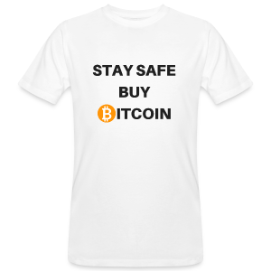 stay safe buy bitcoin - Männer Bio-T-Shirt