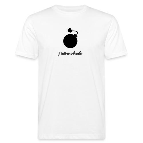 T-shirt J'suis une bombe - T-shirt bio Homme