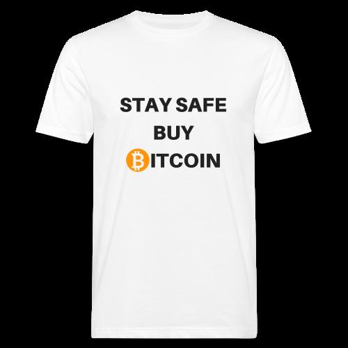 stay safe buy bitcoin - Männer Bio-T-Shirt