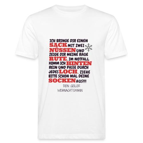 Frohe Weihnachten geiler versauter Weihnachtsmann - Männer Bio-T-Shirt