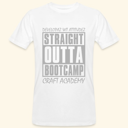 Straight Outta Bootcamp - Men's Organic T-Shirt