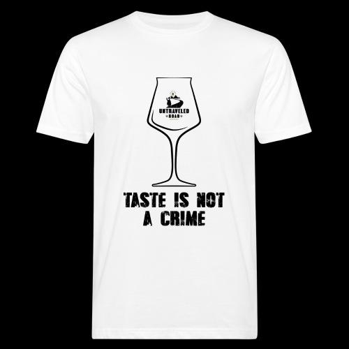 T-Shirt Taste is not a Crime mit schwarzem Druck - Männer Bio-T-Shirt
