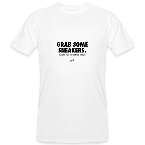 Grab some sneakers/ white/ Nice Komma Null - Männer Bio-T-Shirt
