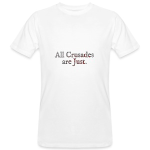 All Crusades Are Just. Alt.2 - Men's Organic T-shirt