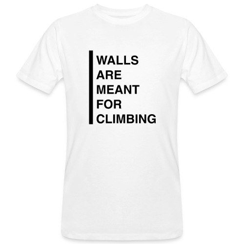 Meant For Climbing - Männer Bio-T-Shirt