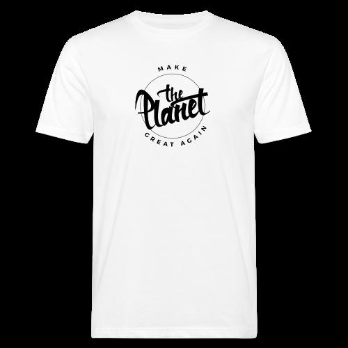 MakeThePlanetGreatAgain Organic Shirt White - Men's Organic T-shirt