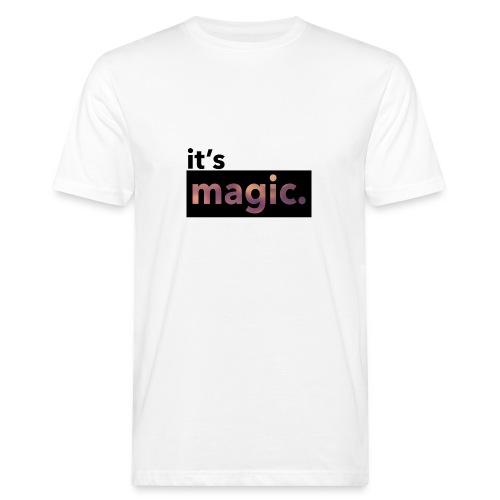 magic. - Men's Organic T-Shirt