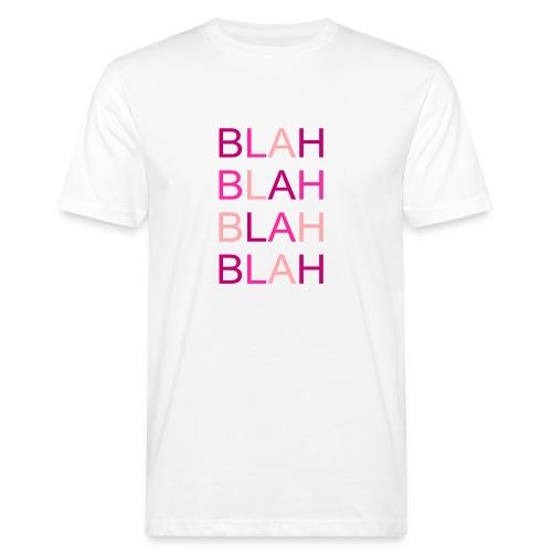 blah blah blah rose degrade - T-shirt bio Homme