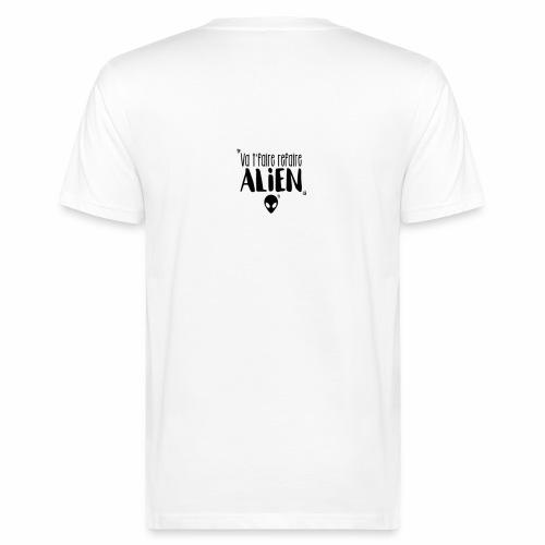 Va te faire refaire ALIEN - T-shirt bio Homme