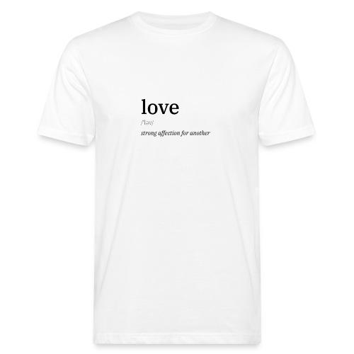 Liebe/Love Definition - Männer Bio-T-Shirt