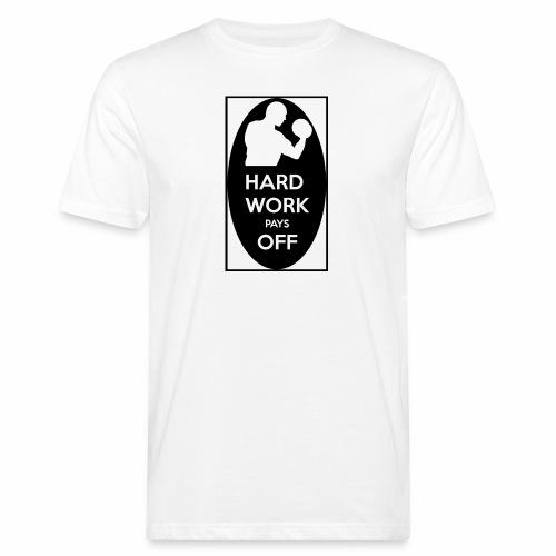 hard work pays off 2 cup.jpg - Men's Organic T-Shirt