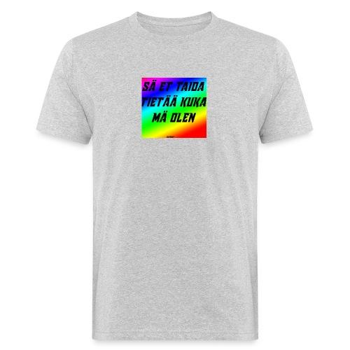 kuka olen - Miesten luonnonmukainen t-paita