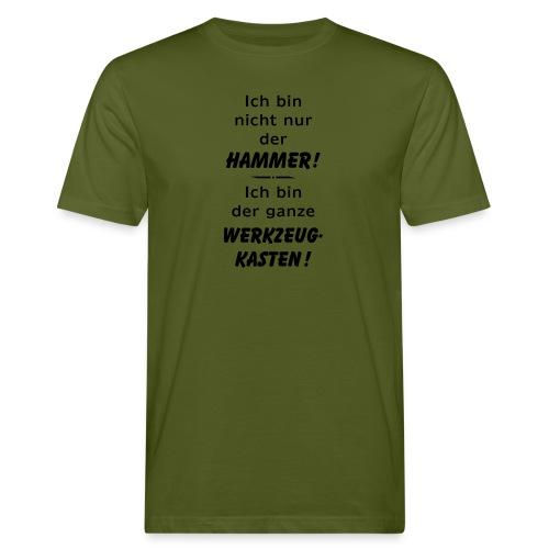 Ich bin nicht nur der Hammer - der Werkzeugkasten - Männer Bio-T-Shirt