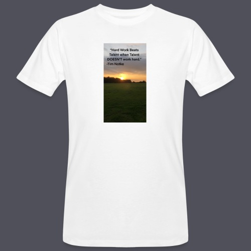 Famous Quote from Tim Notke - Men's Organic T-Shirt