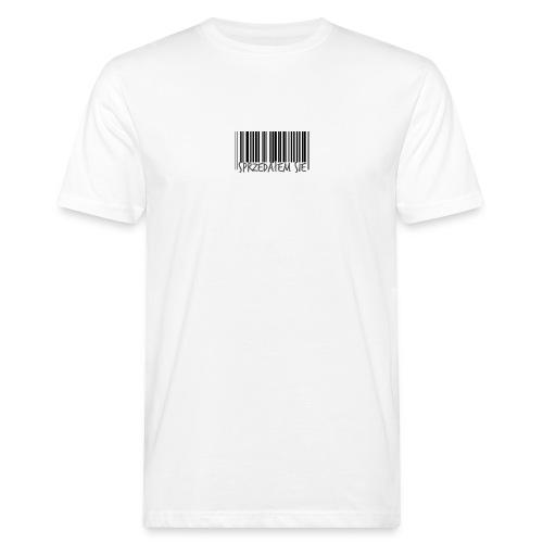 sprzedałem się - Ekologiczna koszulka męska
