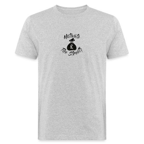 Motivate The Streets - Men's Organic T-Shirt