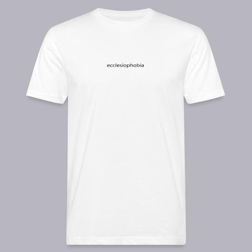 napis ecclesiophobia cienki czarny - Ekologiczna koszulka męska
