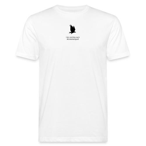 i bin süchtig nach #tirolerbergluft - Männer Bio-T-Shirt