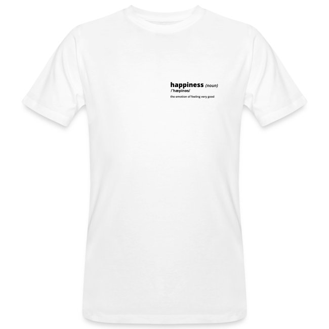 Happiness - Shirt (100% bio und fairtrade)