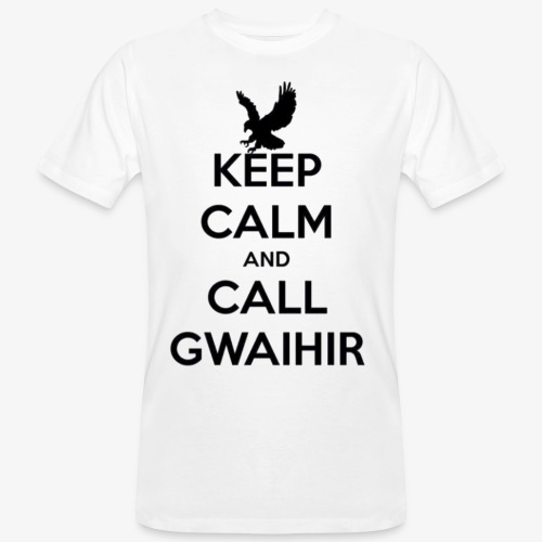 Keep Calm And Call Gwaihir - Men's Organic T-Shirt