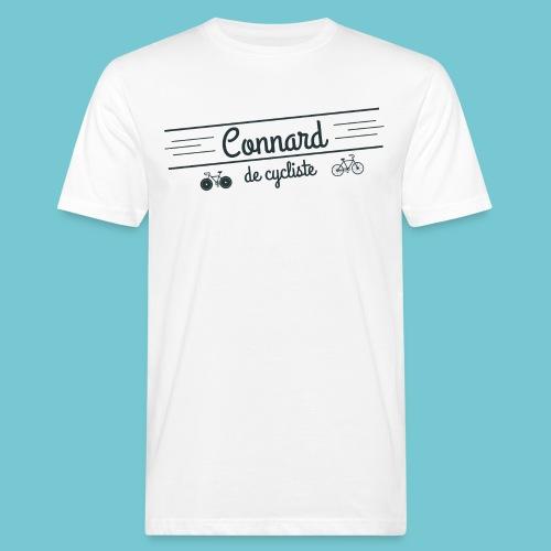 Connard de cycliste - T-shirt bio Homme