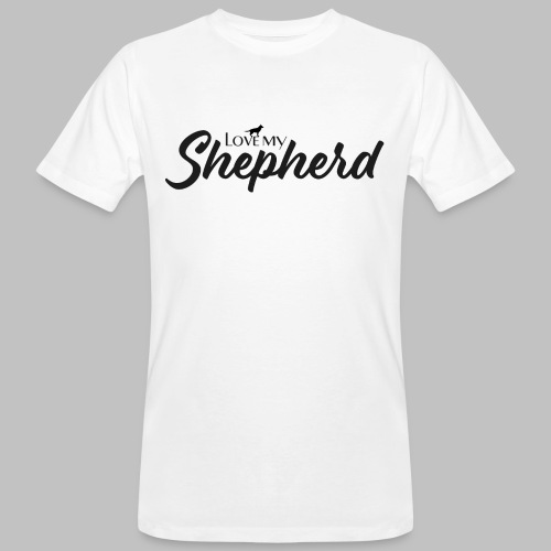 LOVE MY SHEPHERD - Black Edition - Dog Lover - Männer Bio-T-Shirt