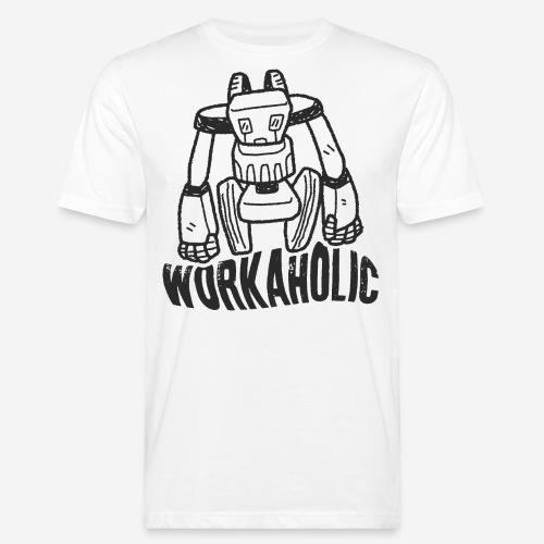workaholic robot job - Männer Bio-T-Shirt